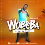 NanaBa B.I.G - WoB3Ba (Prod. By khend)