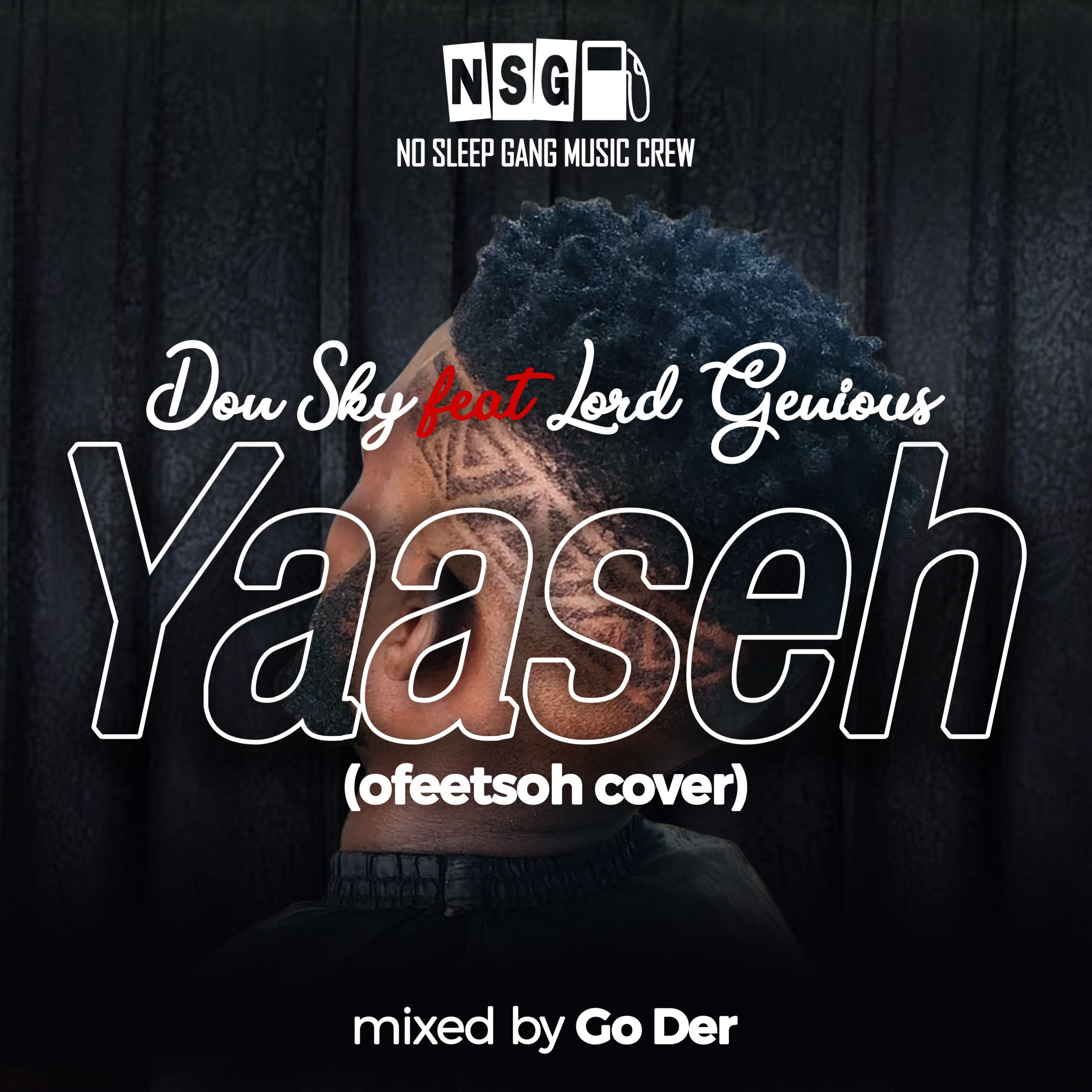 Don Sky - Yaaseh Ft. Lord Genious (Mixed By Go Der)