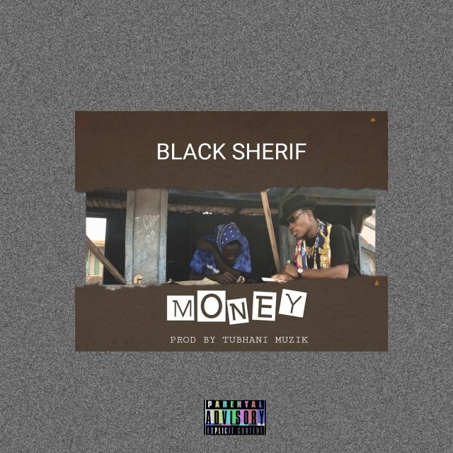 Black Sherif – Money (Prod. By TubhaniMuzik)