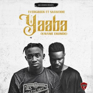 Evergreen – Yaaba (Kwame Enumde) Ft Sarkodie