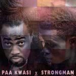 Paa Kwasi – Tie Ft. Strongman
