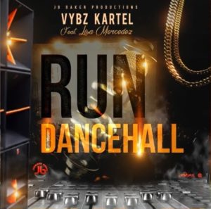 Vybz Kartel Ft. Lisa Mercedes – Run Dancehall (Prod. By JB Productions)