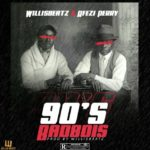 WillisBeatz – 90's BadBois ft. Afezi Perry (Prod. By WillisBeatz)
