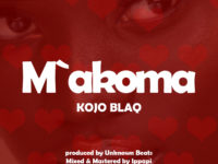 Kojo Blaq - Makoma (Prod. by UnknownBeatz)