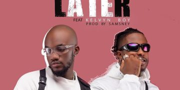 Mr Drew – Later Ft. Kelvyn Boy