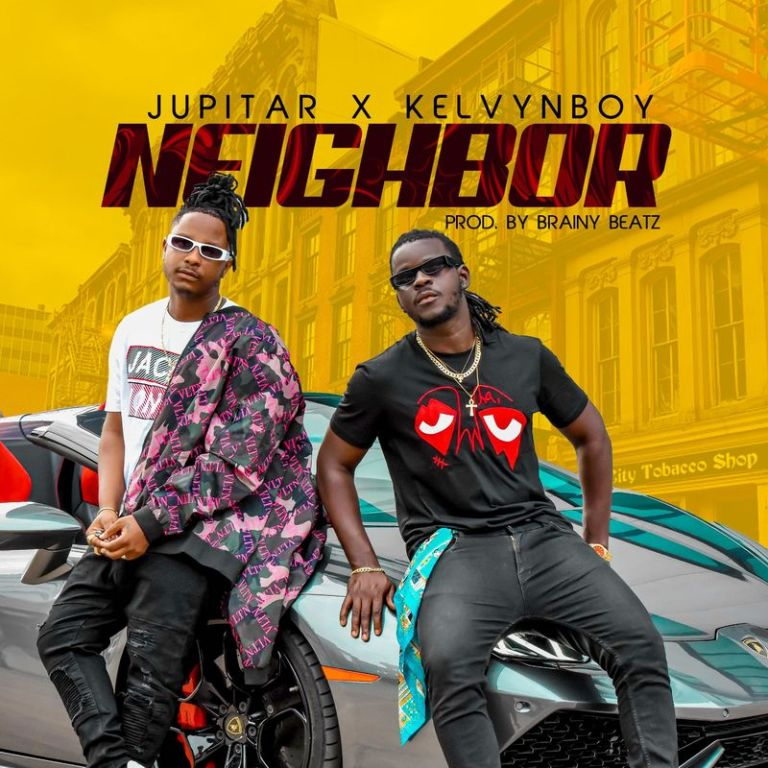 Jupitar – Neighbor ft Kelvyn Boy