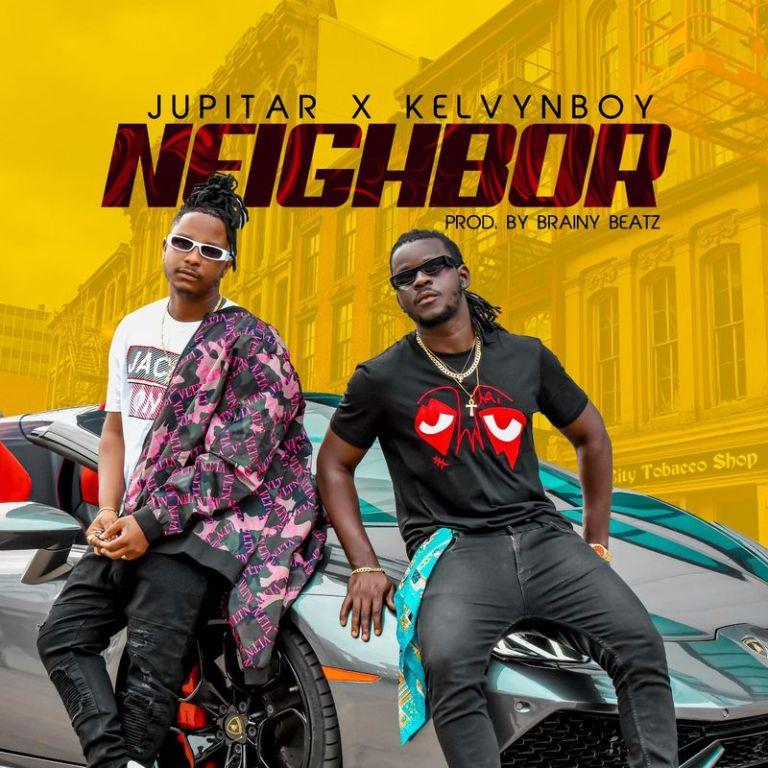 Jupitar – Neighbor ft Kelvyn Boy