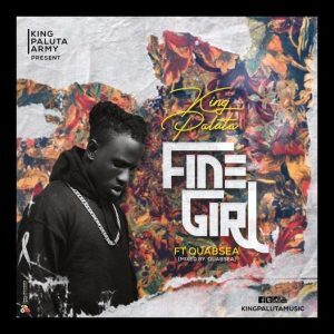 King Paluta – Fine Girl Ft Quab Sea