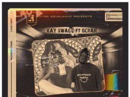 Kay Swagg - Kwacha ft. Ocran (Prod. by Lawrence Beatz)